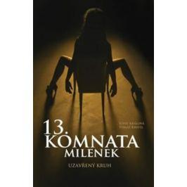13. komnata milenek - Uzavřený kruh - Sofie Králová, Kristl Tomáš