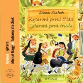 Kytarová první třída + CD - Tatiana Stachak