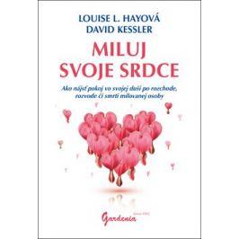 Miluj svoje srdce - Louise L. Hay