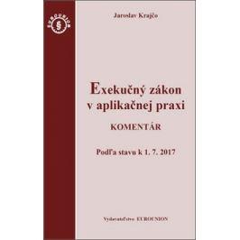 Exekučný zákon v aplikačnej praxi - Jaroslav Krajčo
