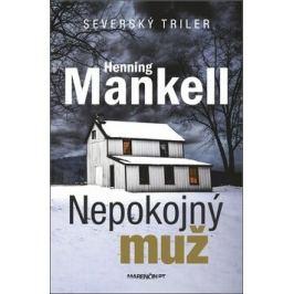 Nepokojný muž - Henning Mankell