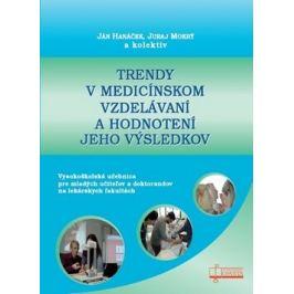 Trendy v medicínskom vzdelávaní a hodnotení jeho výsledkov - Ján Hanáček, Juraj Mokrý