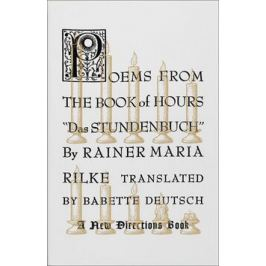 Poems from the Book of Hours - Rainer Maria Rilke