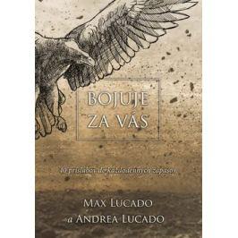 Bojuje za vás - Max Lucado, Andrea Lucado