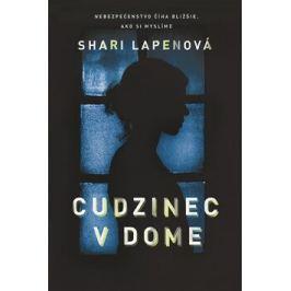 Cudzinec v dome - Shari Lapenová