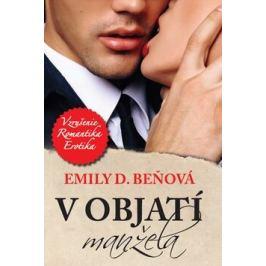 V objatí manžela - Emily D. Beňová