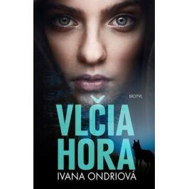 Vlčia hora - Ivana Ondriová