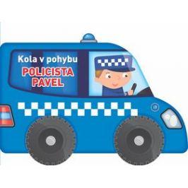 Kola v pohybu Policista Pavel