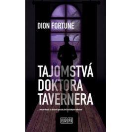 Tajomstvá doktora Tavernera - Dion Fortune