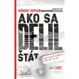 Ako sa delil štát - Róbert Kotian