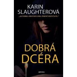 Dobrá dcéra - Karin Slaughter