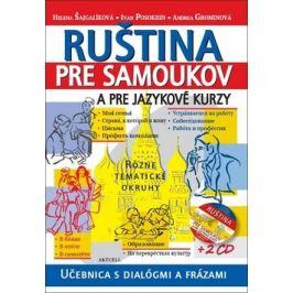 Ruština pre samoukov a pre jazykové kurzy + 2 CD - Helena Šajgalíková, Ivan Posokhin, Andrea Grominová