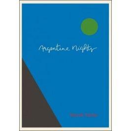 Argentine Nights - Marek Orko Vácha