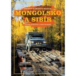 Mongolsko a Sibír - Zuzana Remišová, Martin Remiš