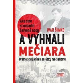 Ako sme si nasadili červené nosy a vyhnali Mečiara - Ivan Šimko