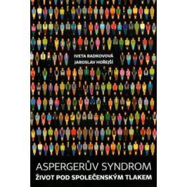 Aspergerův syndrom - Jaroslav Hořejší, Iveta Radkovová