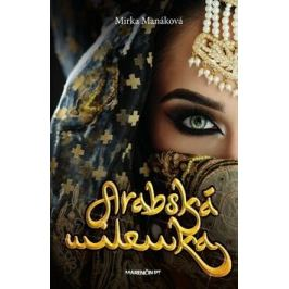 Arabská milenka - Mirka Manáková