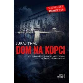 Dom na kopci - Juraj Thal