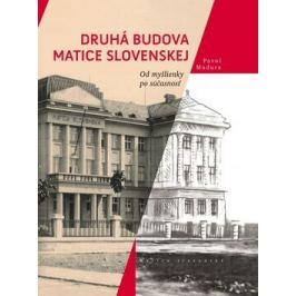 Druhá budova Matice Slovenskej - Pavol Madura