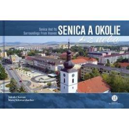 Senica a okolie z neba - Matej Schwarzbacher, Jakub Chovan