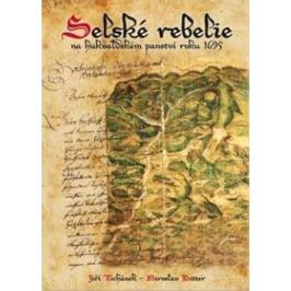 Selské rebelie - Jiří Tichánek, Miroslav Bitter