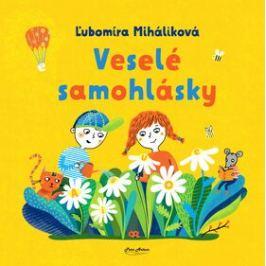 Veselé samohlásky - Katarína Ilkovičová, Ľubomíra Miháliková