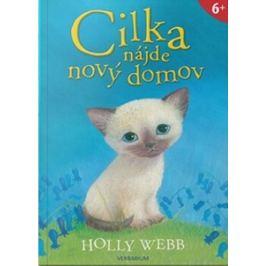Cilka nájde nový domov - Holly Webb