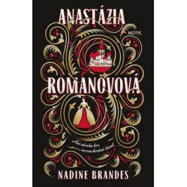 Anastázia Romanovová - Nadine Brandes