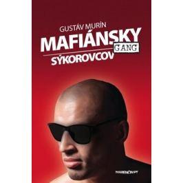 Mafiánsky gang Sýkorovcov - Gustáv Murín