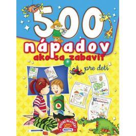 500 nápadov ako sa zabaviť