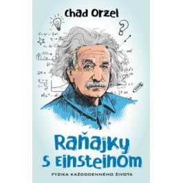 Raňajky s Einsteinom - Chad Orzel