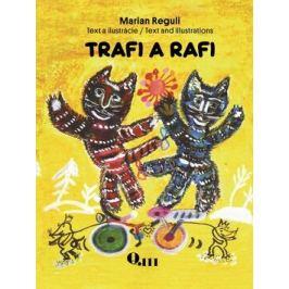 Trafi a Rafi - Marian Reguli