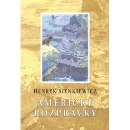 Americké rozprávky - Henryk Sienkiewicz