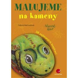 Malujeme na kameny - Taťjana Macholdová - e-kniha