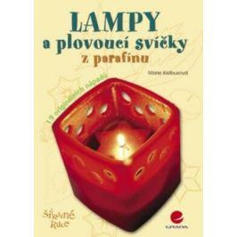Lampy a plovoucí svíčky z parafínu - Marie Kielbusová - e-kniha