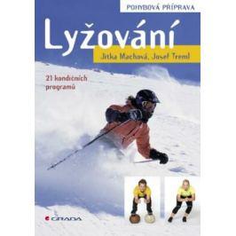 Lyžování - pohybová příprava - Josef Treml, Jitka Machová - e-kniha