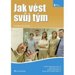 Jak vést svůj tým - František Bělohlávek - e-kniha