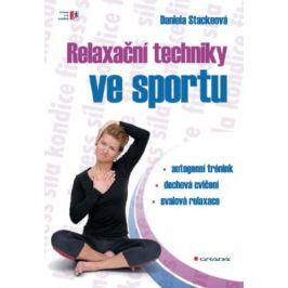 Relaxační techniky ve sportu - Daniela Stackeová - e-kniha