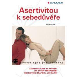 Asertivitou k sebedůvěře - Tomáš Novák - e-kniha