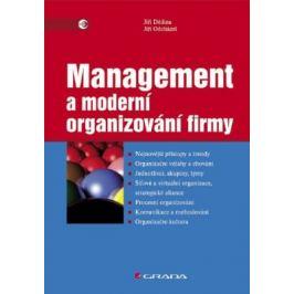 Management a moderní organizování firmy - Jiří Dědina, Jiří Odcházel - e-kniha