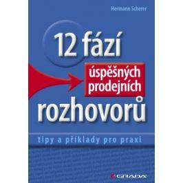 12 fází úspěšných prodejních rozhovorů - Hermann Scherer - e-kniha