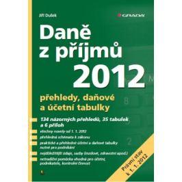 Daně z příjmů 2012 - Jiří Dušek - e-kniha