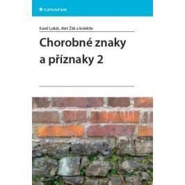 Chorobné znaky a příznaky 2 - Aleš Žák, Karel Lukáš - e-kniha