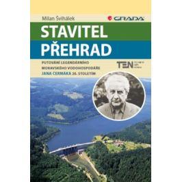 Stavitel přehrad - Milan Švihálek - e-kniha