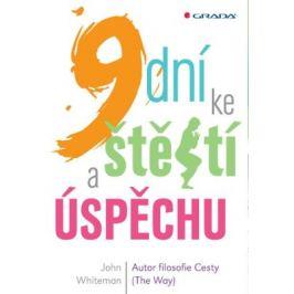 9 dní ke štěstí a úspěchu - John Whiteman - e-kniha