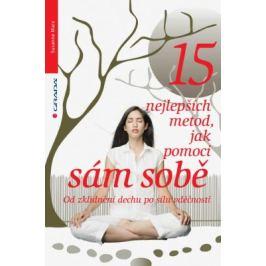 15 nejlepších metod, jak pomoci sám sobě - Marx Susanne - e-kniha