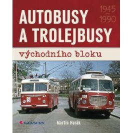 Autobusy a trolejbusy východního bloku - Martin Harák - e-kniha