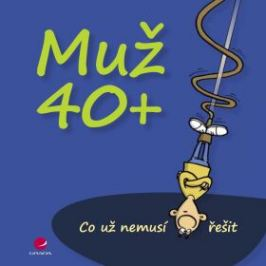 Muž 40+ - Michael Kernbach, Miguel Fernandez - e-kniha