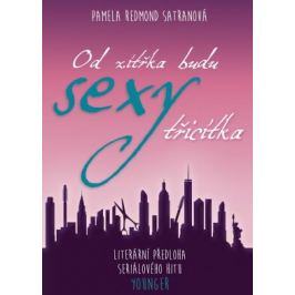 Od zítřka budu SEXY TŘICÍTKA - Pamela Redmond Satranová - e-kniha
