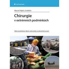 Chirurgie v extrémních podmínkách - Marcel Hájek - e-kniha